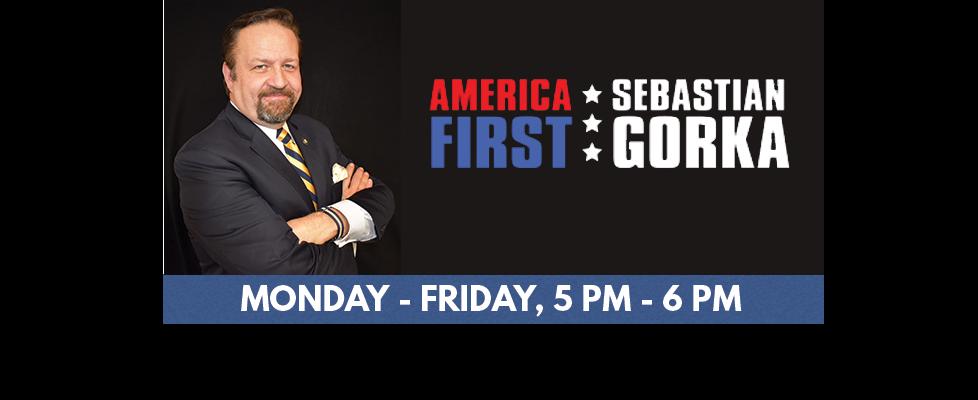America First with Sebastian Gorka